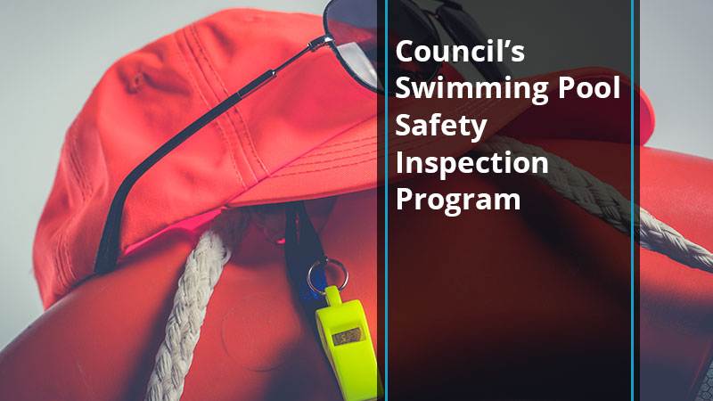 Council's Swimming Pool Safety Inspection Program