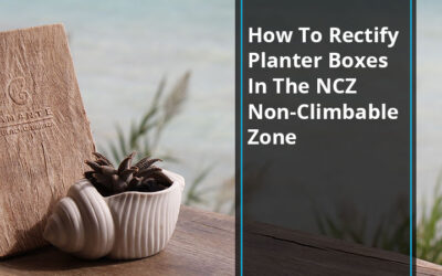 How To Rectify Planter Boxes In The NCZ Non-Climbable Zone
