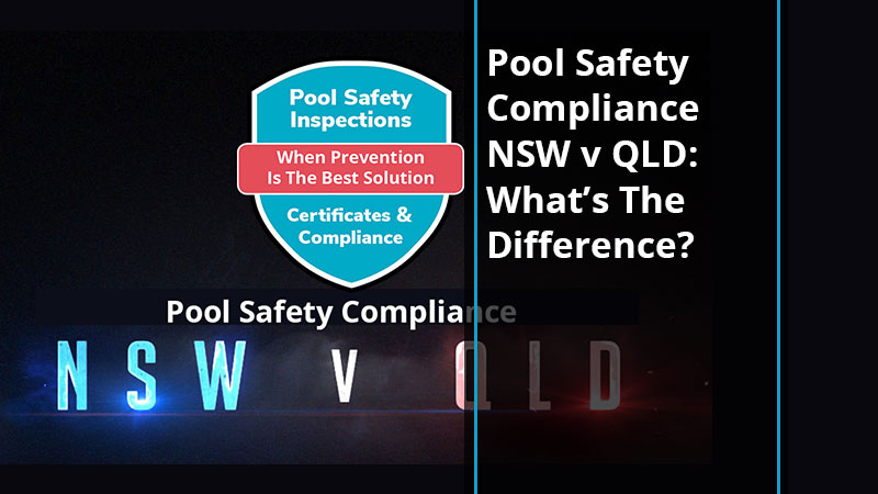 nsw-v-qld-pool-safety-compliance-blog-poolsafetysolutions