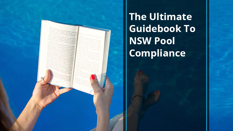 ultimate-guidebook-to-nsw-pool-compliance-poolsafetysolutions-blog-1