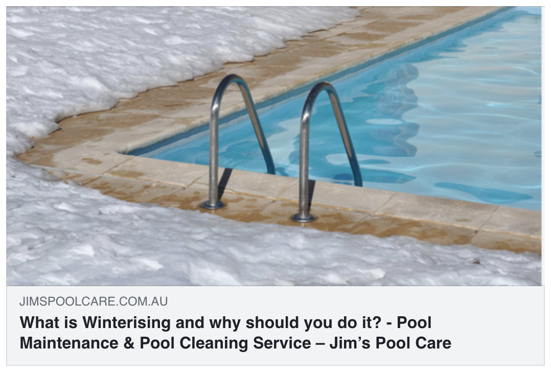 what-is-winterising-and-why-should-you-do-it-jimspoolcare-blog